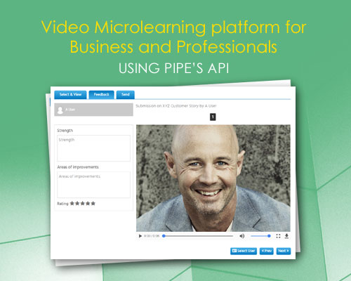 Video Microlearning platform for Business and Professionals using Pipe's API