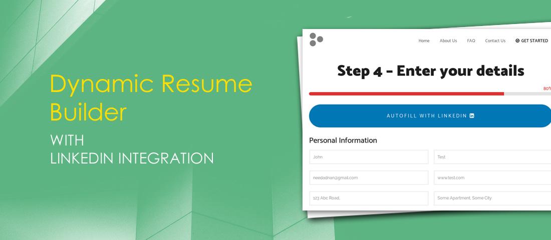 dynamic resume builder with linkedin integration