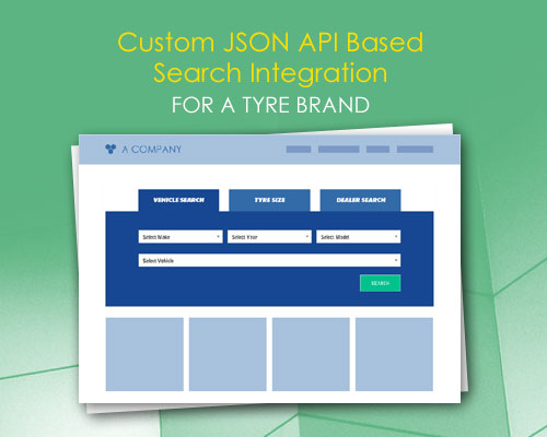 Custom JSON API Based Search Integration for a Tyre Brand