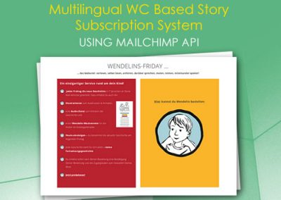 Multilingual WC Based Story Subscription System using MailChimp API