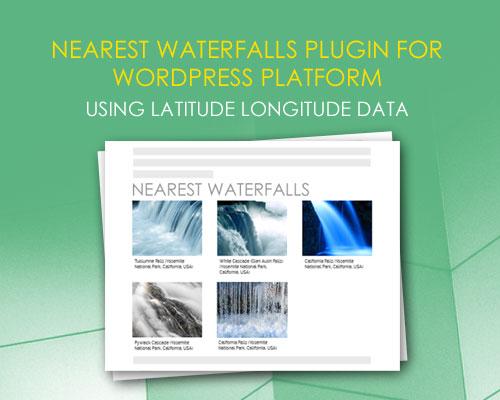 Nearest Waterfalls plugin using Latitude Longitude data